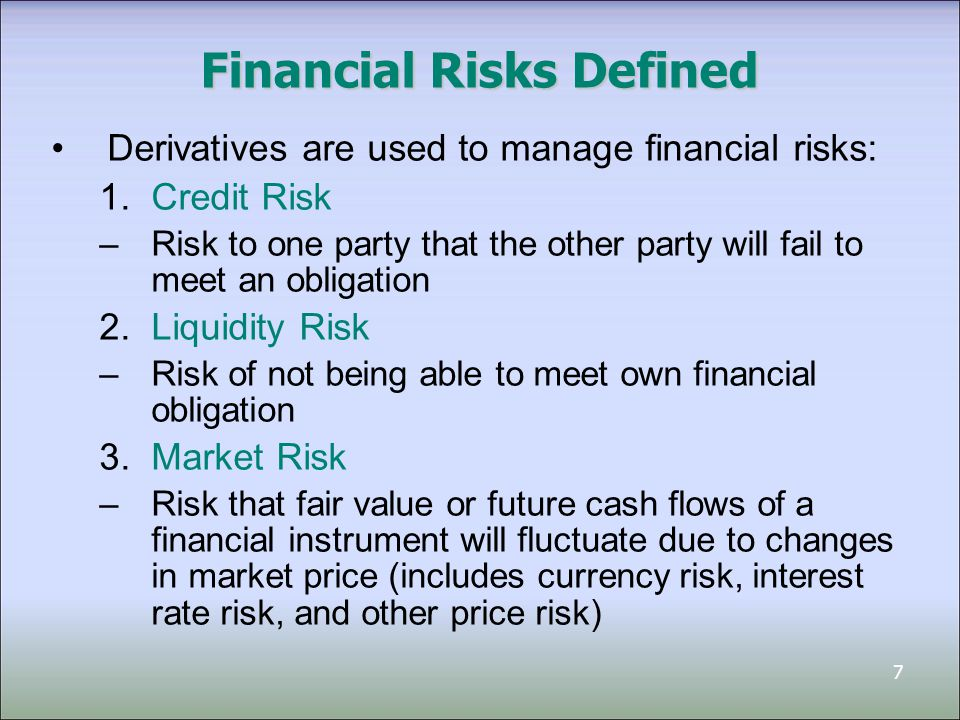 8 Derivatives Used by 1.Producers and Consumers Lock in future revenues or costs 2.Speculators and Arbitrageurs Generate cash profit from trading Maintain market liquidity Additional motivations to use derivatives –Manage interest rate volatility –Manage foreign exchange rate volatility