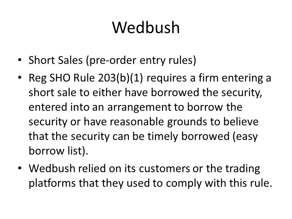 Wedbush AML and Suspicious Activity Reports Broker-dealers are required to file Suspicious Activity Reports if they know or reasonably believe that there have been violations of law by themselves or others.