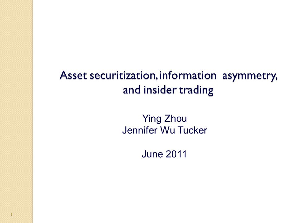 Research Question Do insiders take advantage of the information problem related to asset securitizations?
