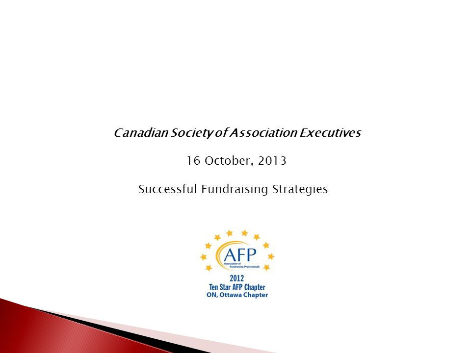 Daniel P. Brunette President, AFP Ottawa Chapter Manager, Development and Donor Services,