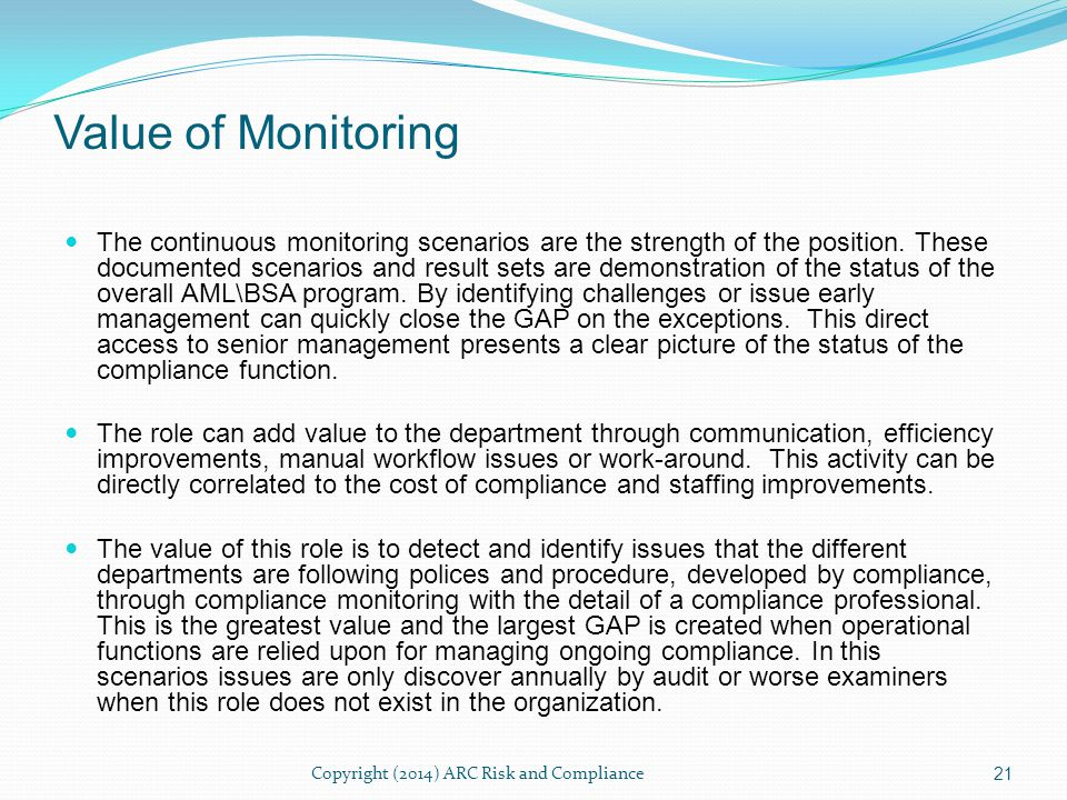 Compliance monitor can provide a significant advantage in regulatory reviews providing a real-time view into the quality and compliance of the compliance program.
