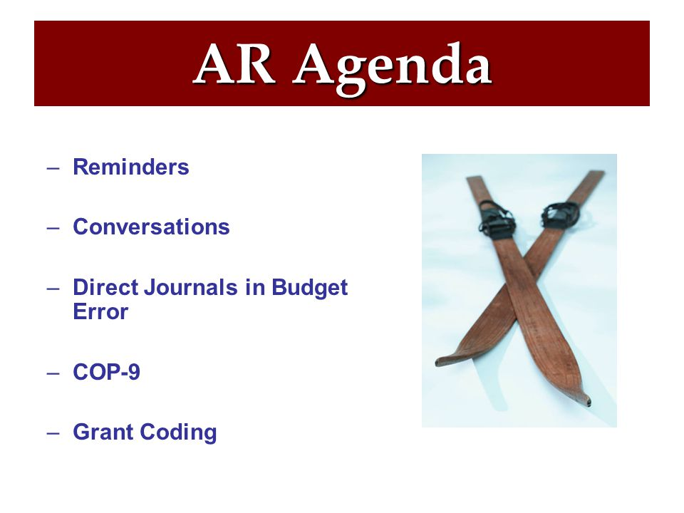 AR Reminders –Check the EPM Query for Direct Journals in Budget Error each day.