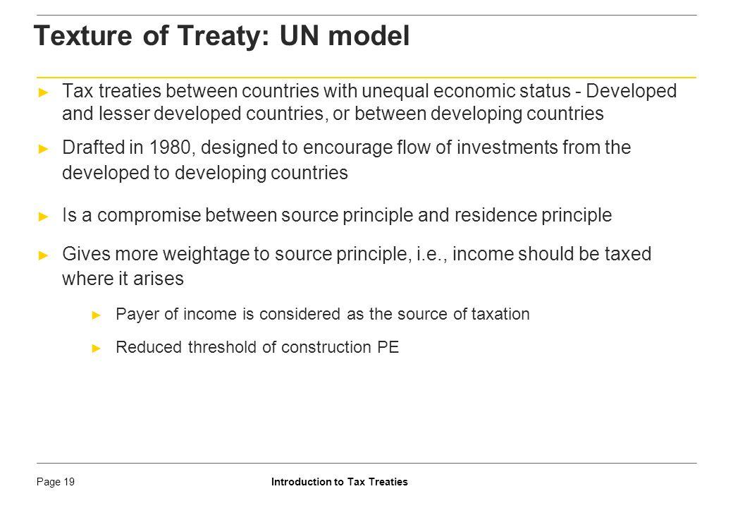 Introduction to Tax TreatiesPage 20 Tax treaties are not uniform ► Each treaty codifies respective understanding between parties.