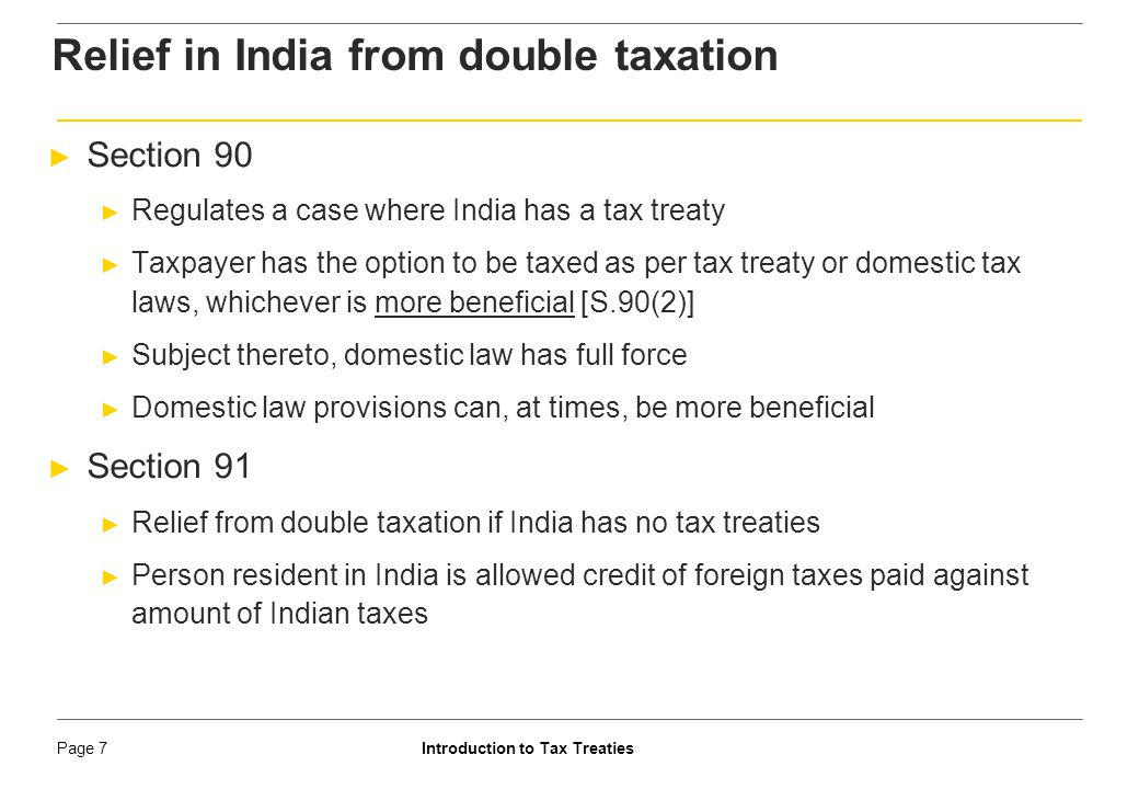 Introduction to Tax TreatiesPage 8 Tax Residency Certificate (S.90(5) & S.90A(5) w.e.f.