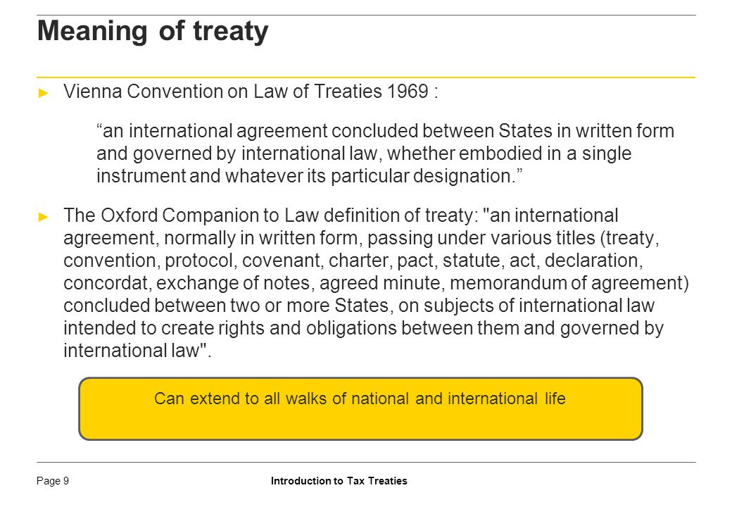 Introduction to Tax TreatiesPage 10 Genesis of authority; Article 51 of constitution ► Article 51 of the constitution sets out the following as one of the Directive Principles of State Policy.
