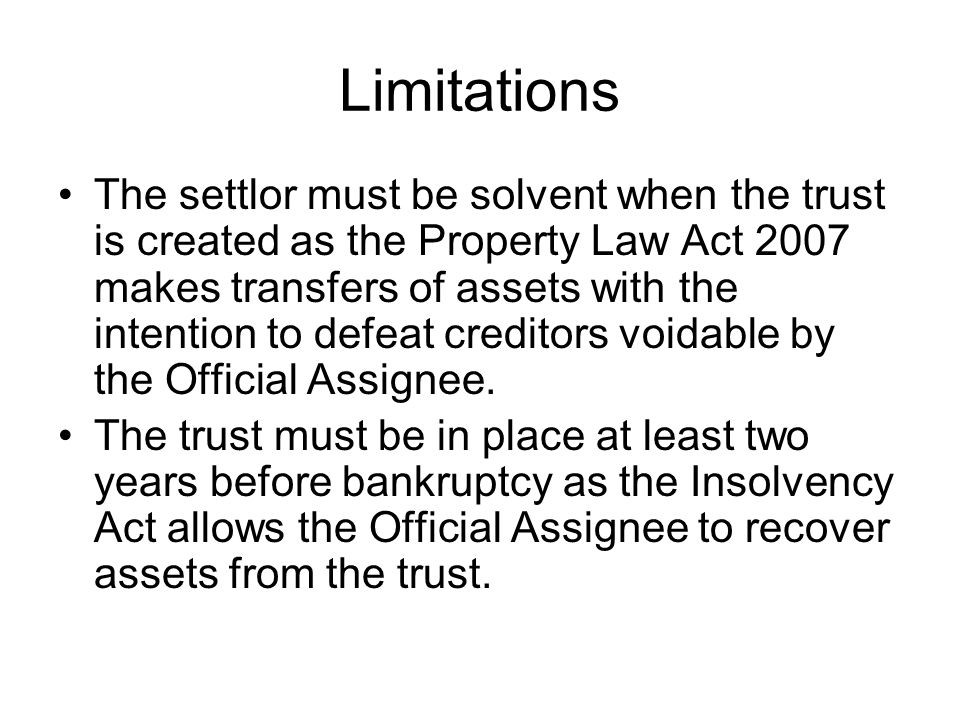 Characteristics The trustees have a wide discretion (subject to the trust deed) as to how the assets are dealt with.
