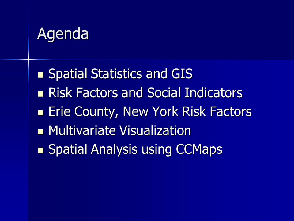 Spatial Statistics and GIS Statistical methods are often used in health studies including alcohol studies in order to confirm hypotheses about health risks.