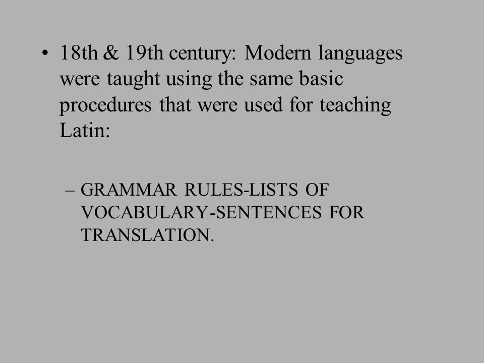 19th century innovations Increasing demand for oral proficiency in foreign languages as Europeans travelled.
