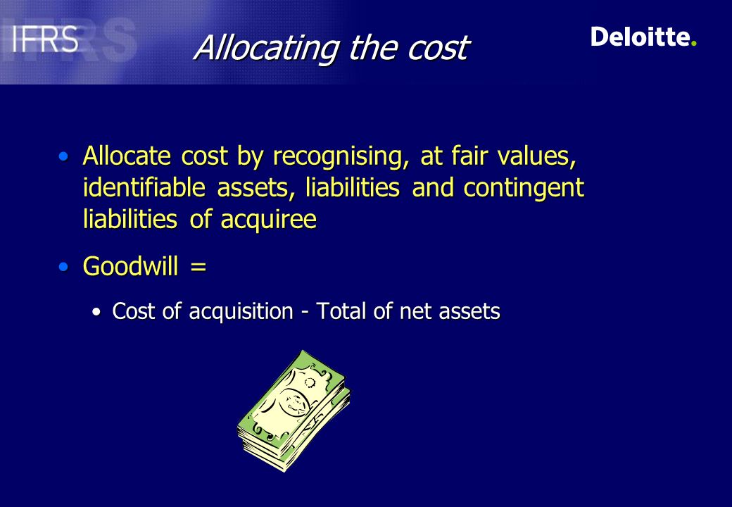 IAS 38 Intangible assets (recognition) Recognised separately from goodwill if:Recognised separately from goodwill if: meet the definition of an assetmeet the definition of an asset -controlled by the entity -provide economic benefits either separable or arise from contractual/legal rightseither separable or arise from contractual/legal rights fair value can be measured reliablyfair value can be measured reliably