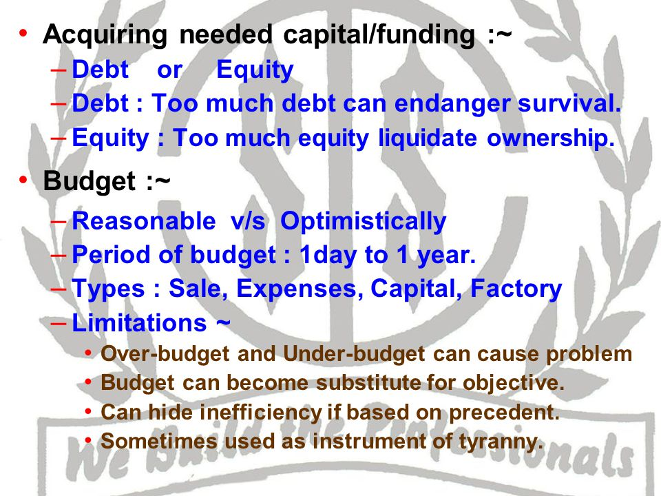 Management / Usage of funds :~ – Issues related to efficiency and effectiveness.