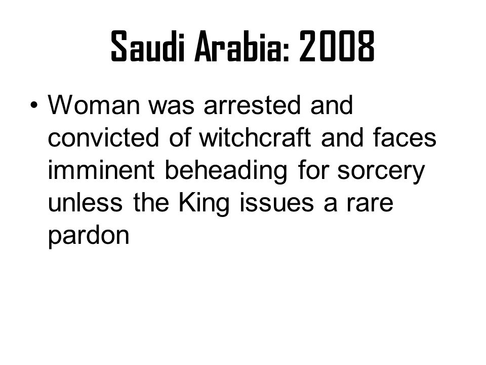 Indonesia There have been alleged-witch persecution and public trials, even in the 2000s.