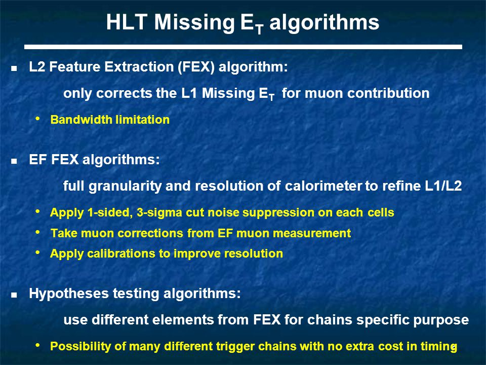 6 7 TeV data: L1 to offline correlation L1 Missing E T smaller than offline due to hard noise suppression After offline clean-up XE10 Before offline clean-up XE10 Lowest L1 Missing threshold (10 GeV) don't pick up events with Missing E T due to bads jets  No efficiency problem ATLAS standard jet clean-up cuts remove noisy and badly timed jets Noise averaged out in Jet Elements (JEs)