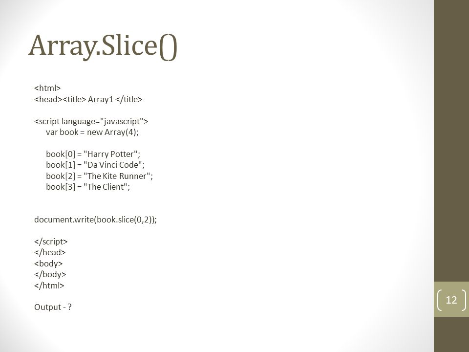 Array.sort() Sorts the elements of an array.This is done in place (i.e.
