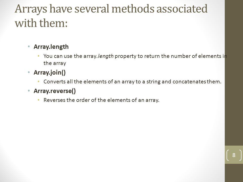 var fruit = new Array( Apple , Orange , Pear , Strawberry ); for (i=0; i<fruit.length; i++) { document.write(fruit[i] + ); } 9 Array.Length