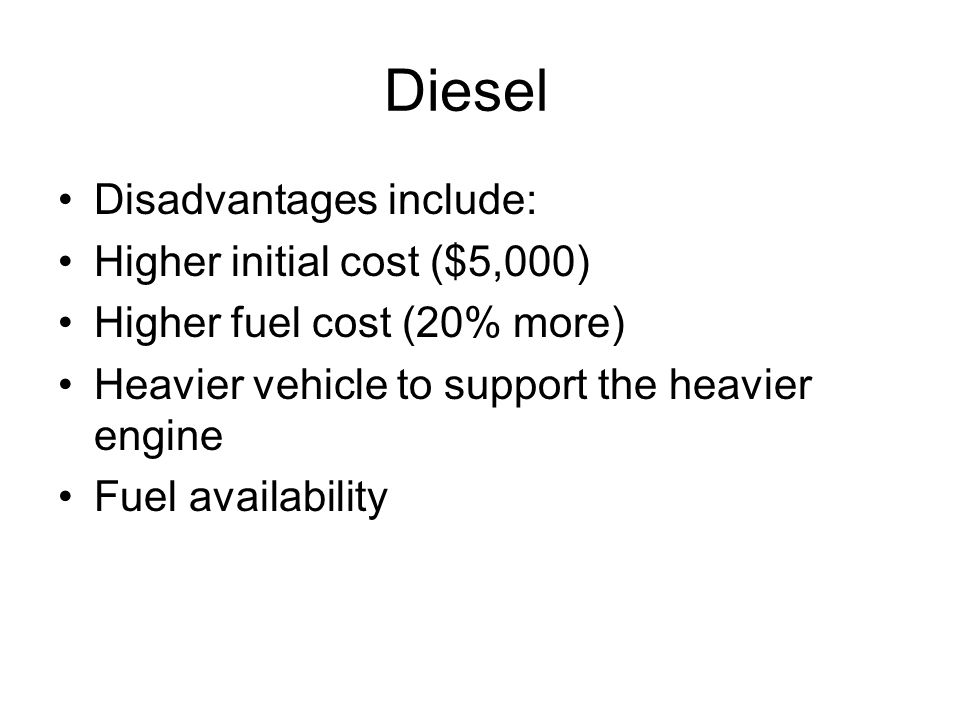 Diesel.In addition to improved fuel economy, diesels offer other benefits.