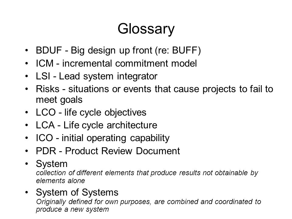 Problems with (Future) Systems of Systems Development Providing data about Humans into the design process Lack of commitment by funders, managers to avoid HSI risks Lack of communication between system engineers and human-system experts Thus, the study (see Booher & Miniger)