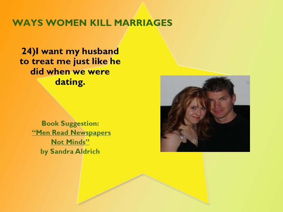 WAYS WOMEN KILL MARRIAGES 25) I am guilty for not getting help for past problems so I can have a better marriage.