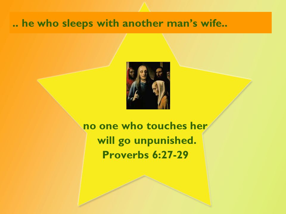 .. may you rejoice....in the wife of your youth. Proverbs 5:15,18