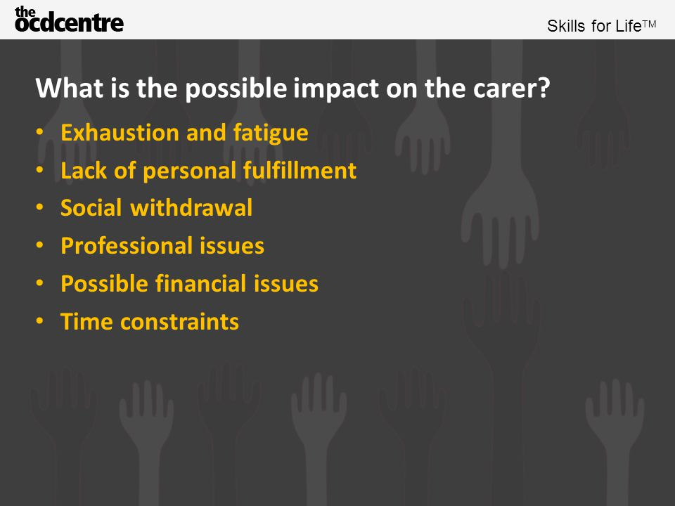 Skills for Life TM Exercise People with OCD and carers, can you add anything to these lists?