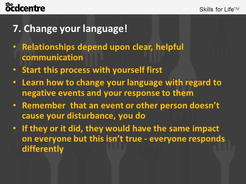 Skills for Life TM 7.Change your language.