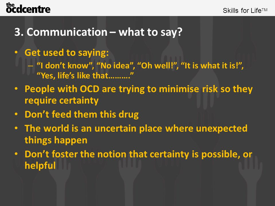 Skills for Life TM 3.Communication – what not to say.