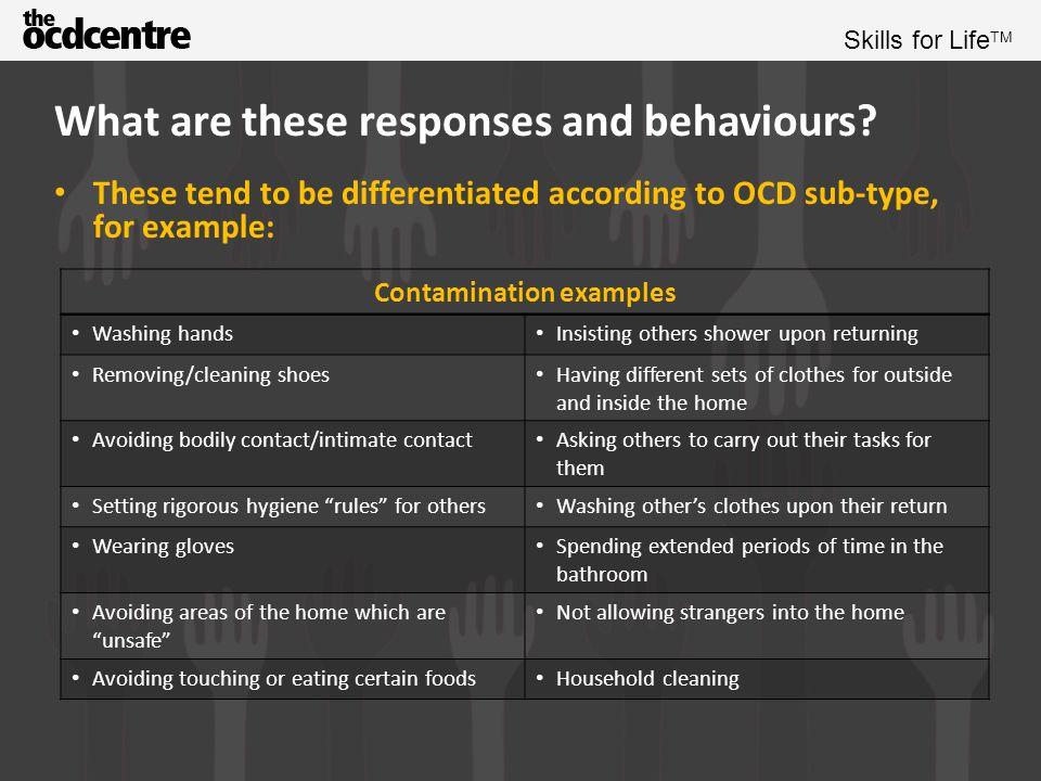 Skills for Life TM What are these responses and behaviours.