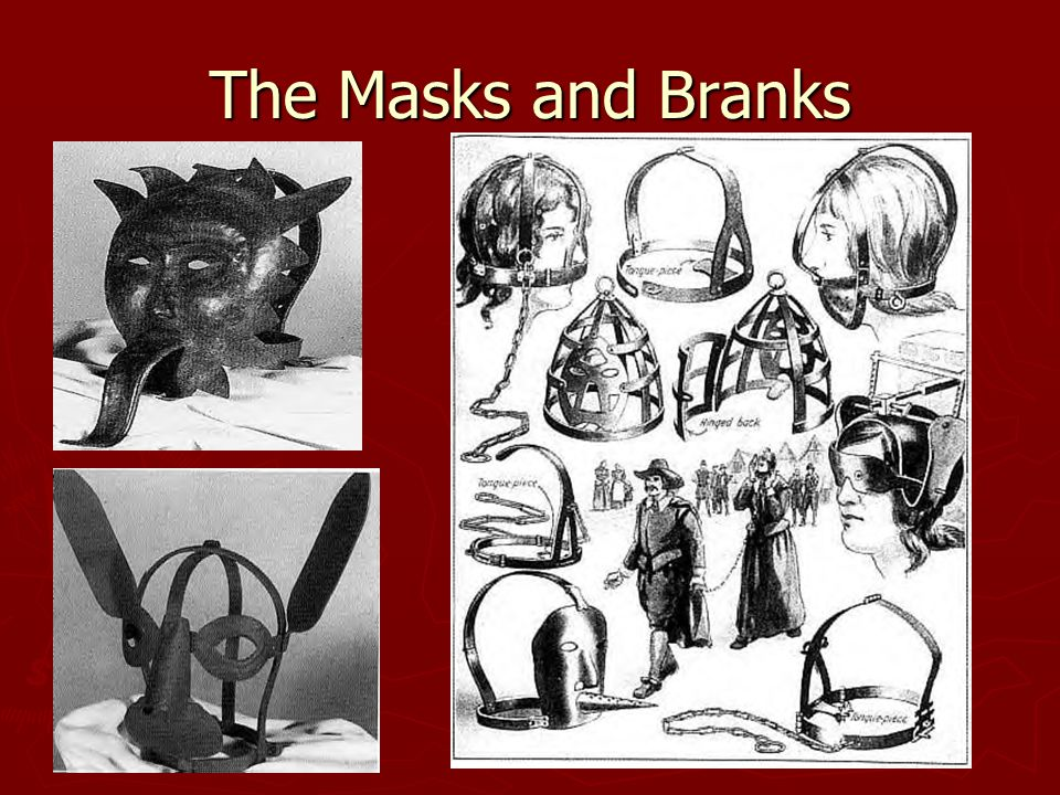 The Masks and Branks