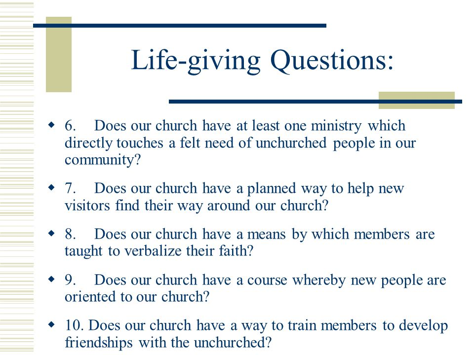 Life-giving Questions:  11.