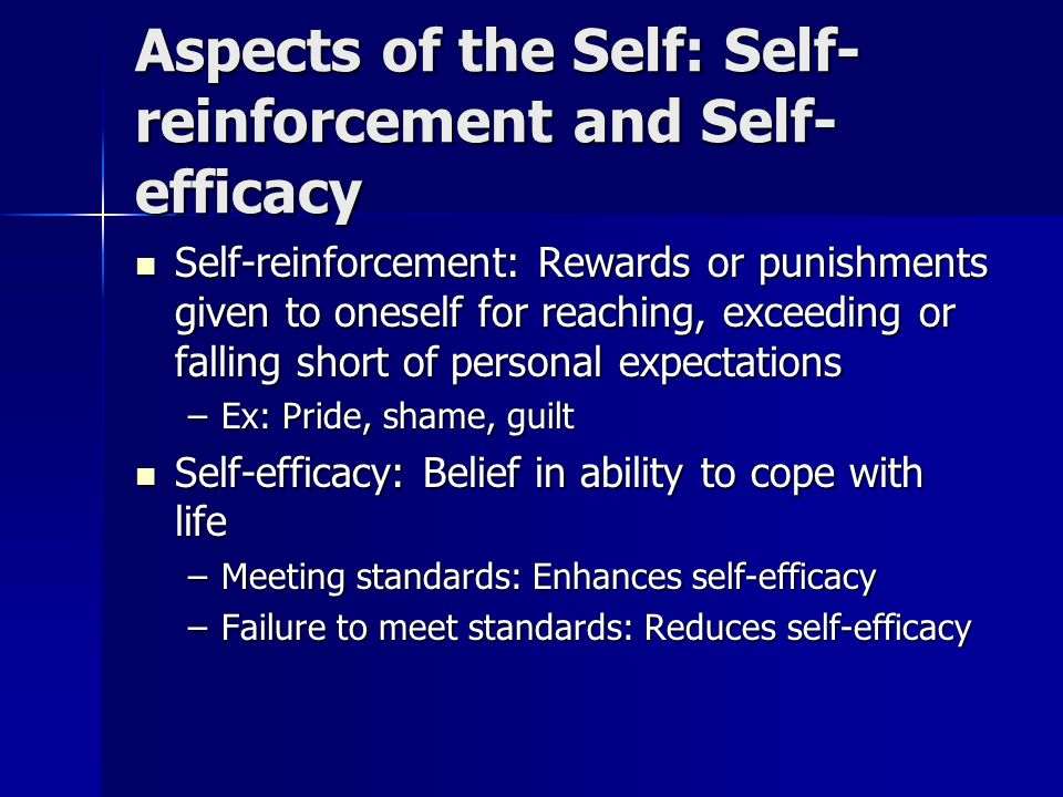 Self-Efficacy High self-efficacy High self-efficacy –Believe can deal effectively with life events –Confident in abilities –Expect to overcome obstacles effectively Low self-efficacy Low self-efficacy –Feel unable to exercise control over life –Low confidence, believe all efforts are futile