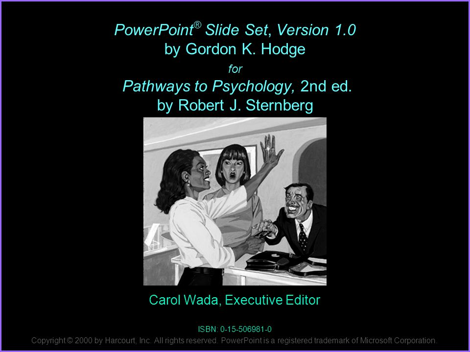 PowerPoint ® Slide Set, Version 1.0 by Gordon K.Hodge for Pathways to Psychology, 2nd ed.