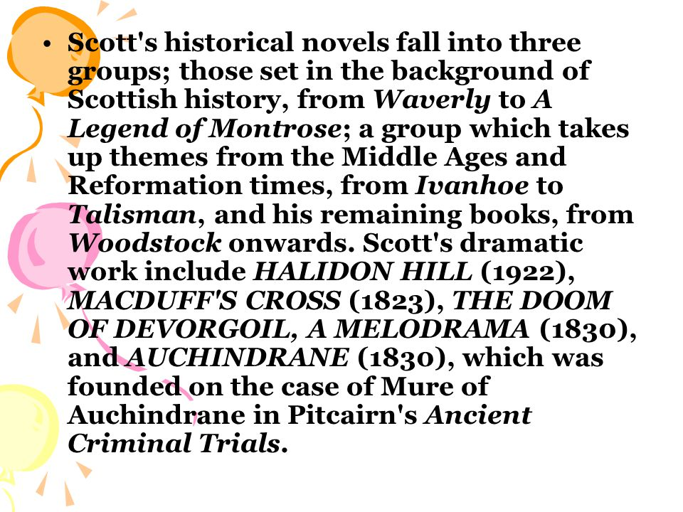 In 1820 Scott was created a baronet.