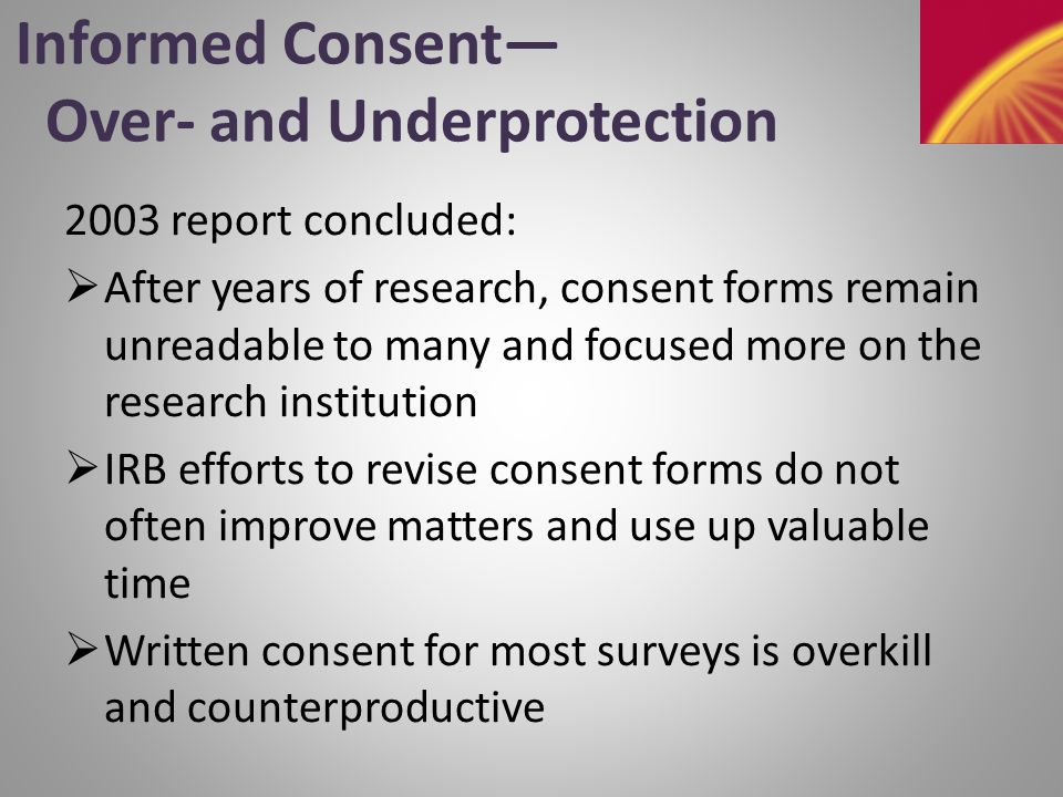 Informed Consent— Reconsent: When and Why.