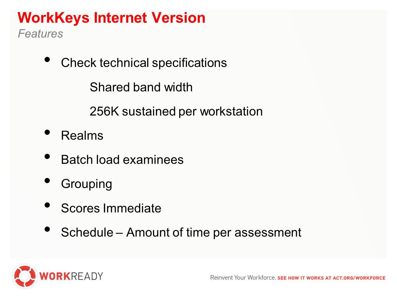 WorkKeys paper testing Process North Carolina Order form Orders begin: December 5, 2011 Order deadline: January 5, 2012 North Carolina Scoring Order Form Return ALL tests by March 15, 2012