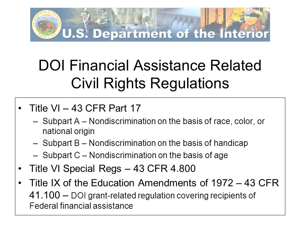 DOI Financial Assistance Related Civil Rights Regulations Outer Continental Shelf Lands Act Amendments 43 U.S.C.