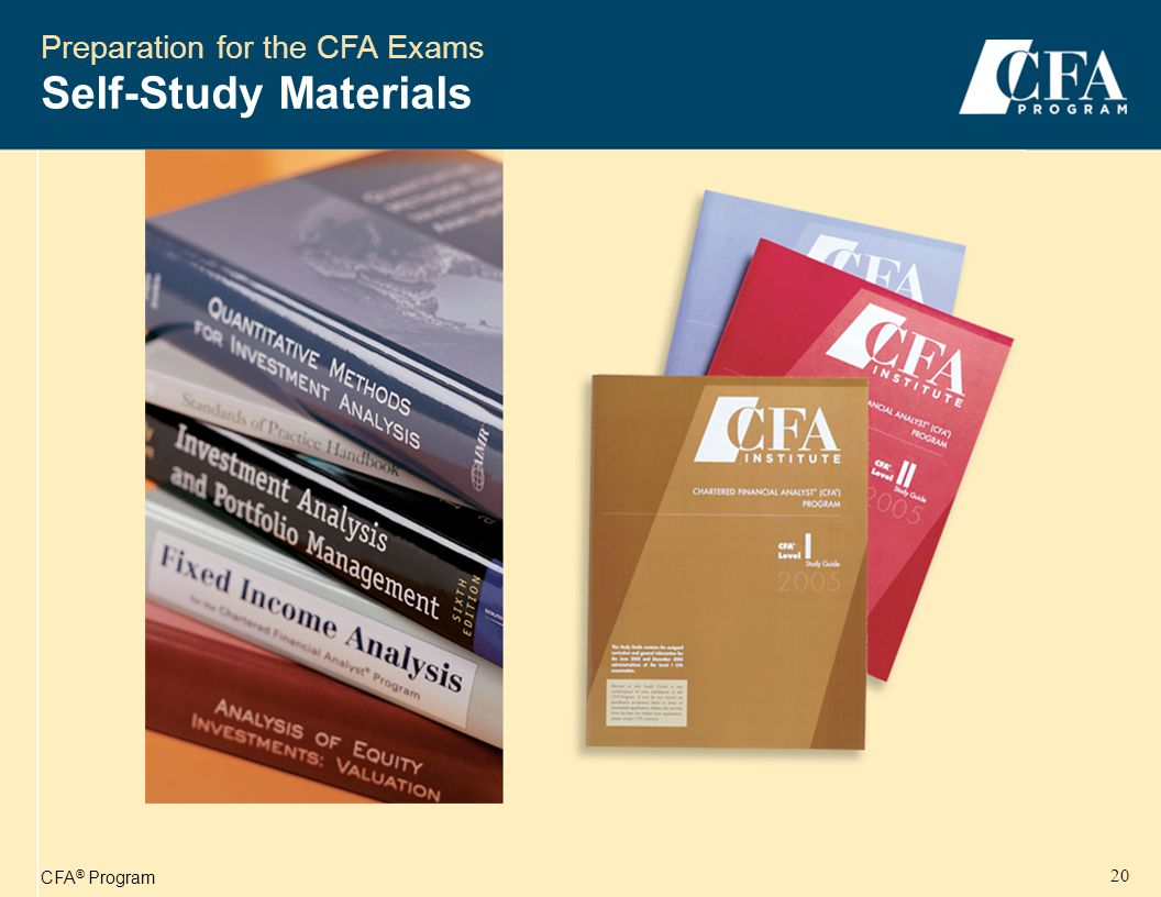 CFA ® Program 21 Preparation for the CFA Exams 2006 Level I Primary Textbooks Standards of Practice Handbook 9e (AIMR, 2005) Quantitative Methods for Investment Analysis 2e Defusco, McLeavey, Pinto, & Runkle (CFA Institute, 2004) Economics: Private and Public Choice 10e Gwartney, Stroup, Sobel, & Macpherson (South-Western, 2003) International Investments 5e Solnik & McLeavey (Addison Wesley, 2003) The Analysis and Use of Financial Statements 3e White, Sondhi, & Fried (Wiley, 2003) Fundamentals of Financial Management 8e Brigham & Houston (Dryden, 1998) Investment Analysis and Portfolio Management 7e Reilly & Brown (South-Western, 2003) Fixed Income Analysis for the CFA Program 2e Fabozzi (Frank J.