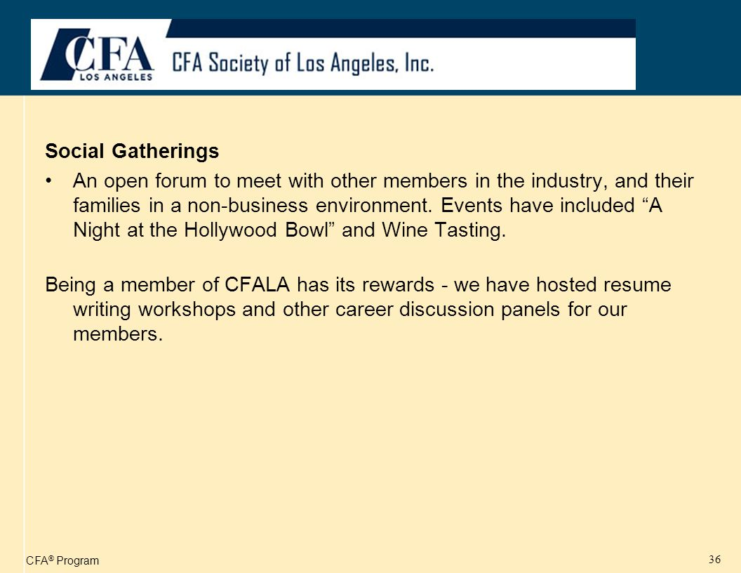 CFA ® Program 37 Job Placement Listings Members have access to employment opportunities in the Southern California area via the subscription job listings on the CFALA website.