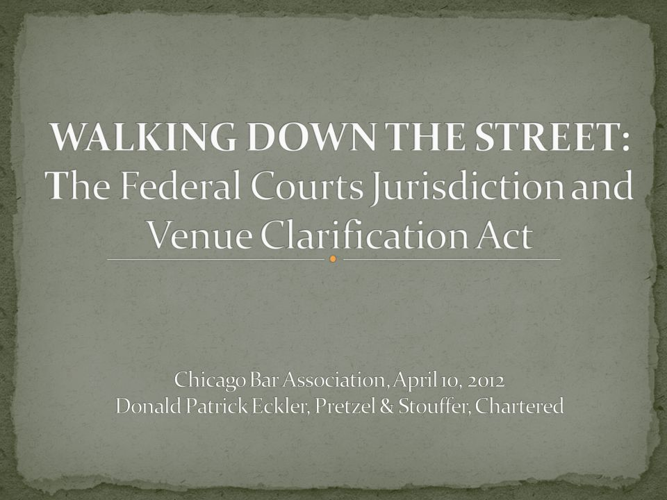 The Act is designed to accomplish two things: 1) Facilitate the identification of the proper State or Federal Court in which the action should be brought; and 2) Promote judicial efficiency by allowing judges to focus on the merits of the lawsuit rather than forcing them to waste time in determining jurisdiction.