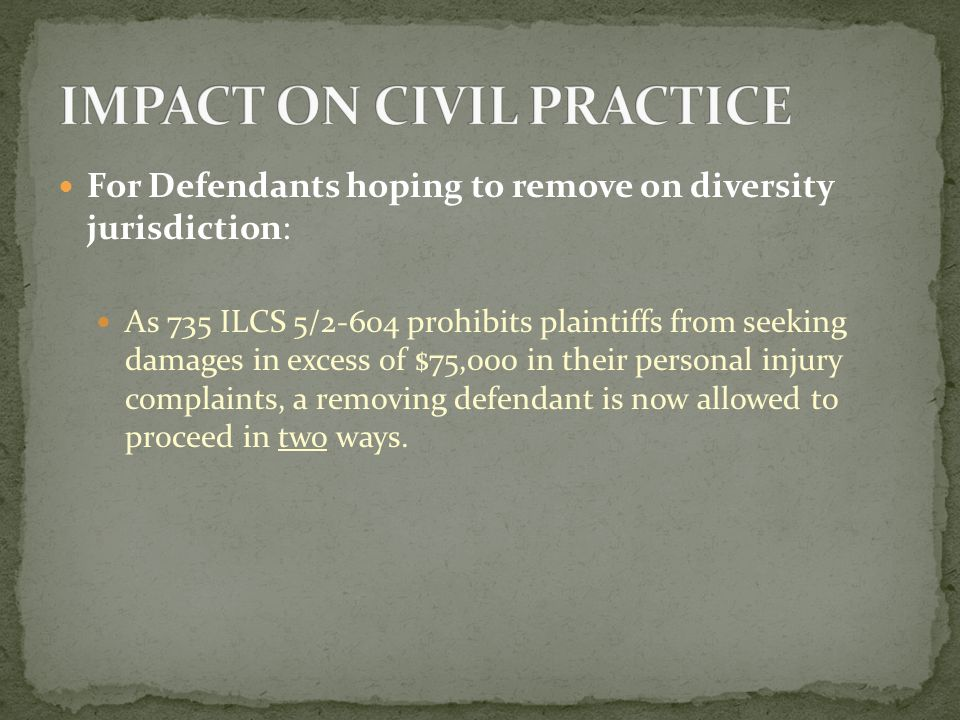 First, assuming complete diversity is established, the defendant may: Remove the case immediately within 30 days of service; Provide a good faith estimate of the amount in controversy; and Hope that the district court agrees that the amount in controversy exceeds the jurisdictional threshold.
