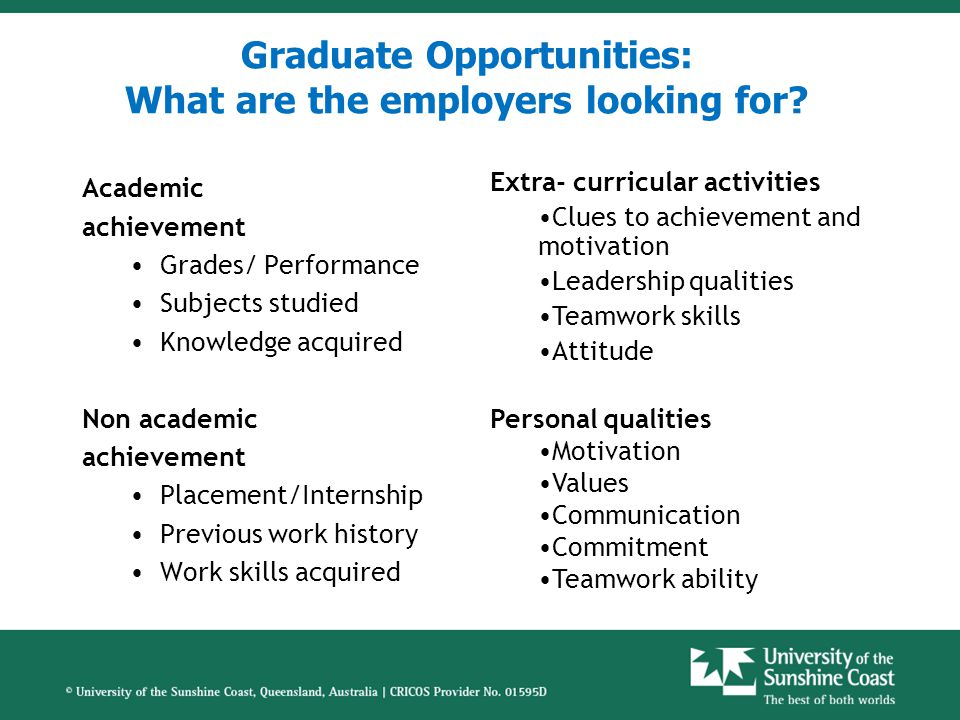 How are graduate employers assessing you.Can you do the job.