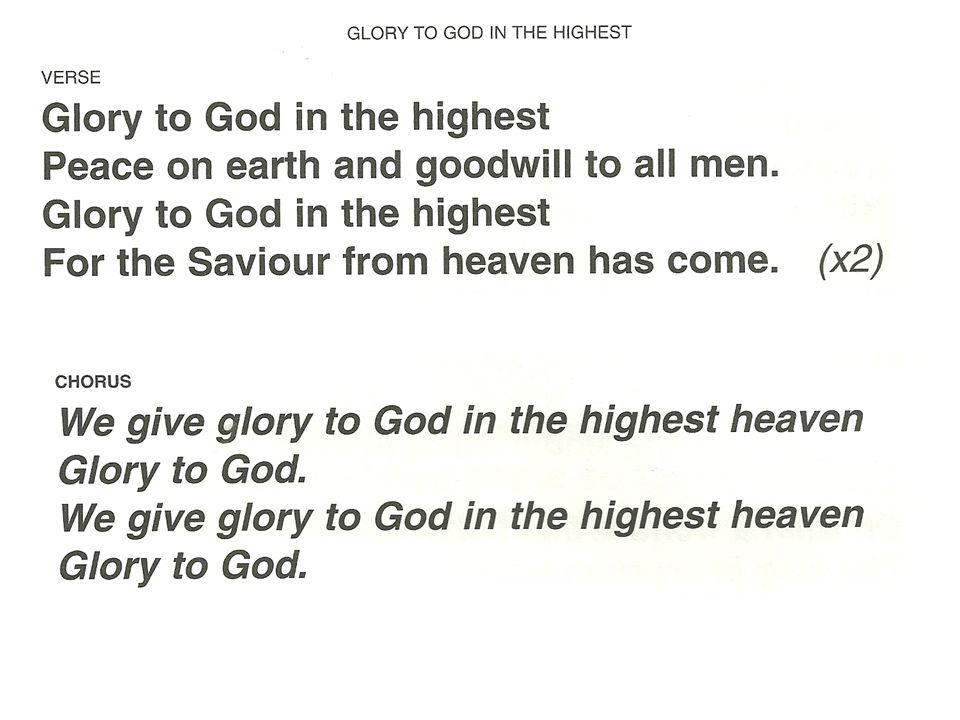 Glory to God We give glory to God.Glory to God We give glory to God.