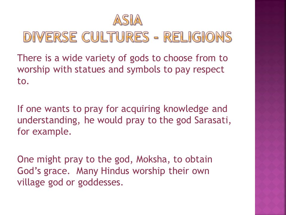 However to say that Hinduism is a polytheistic religion would be incorrect.