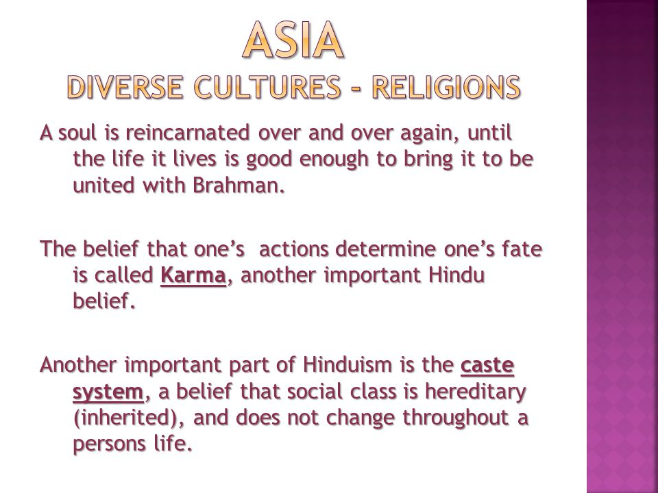 The only way to move to a higher caste was to be born into one in the next life.