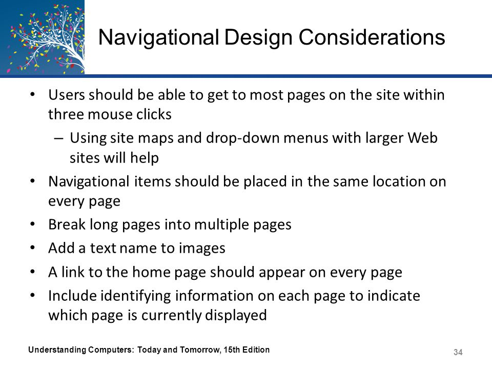 Navigational Design Considerations Understanding Computers: Today and Tomorrow, 15th Edition 35