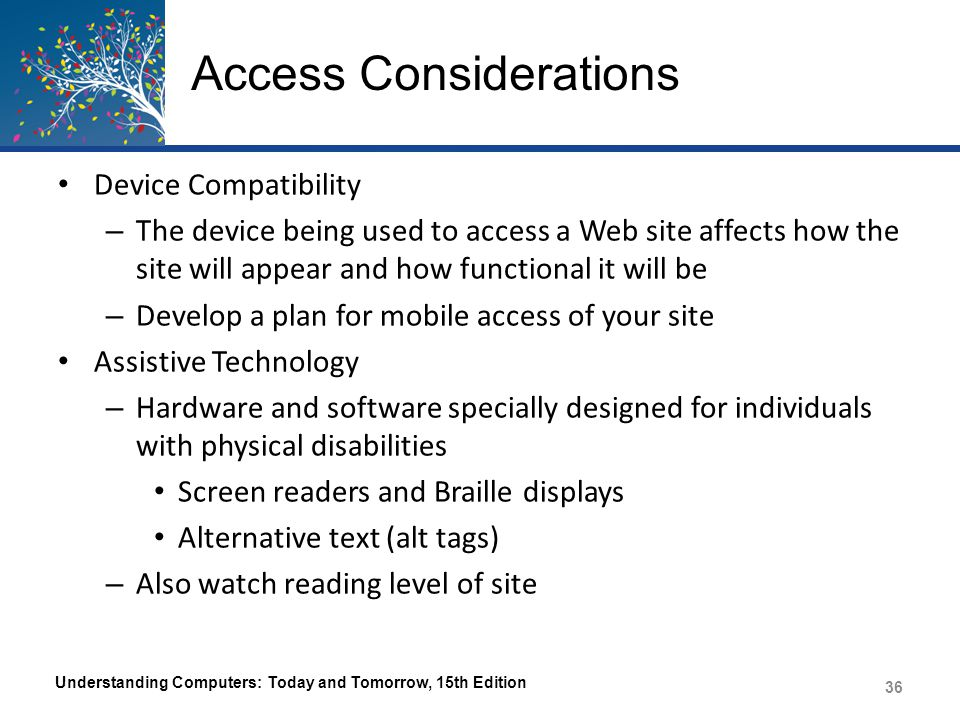 Access Considerations Understanding Computers: Today and Tomorrow, 15th Edition 37