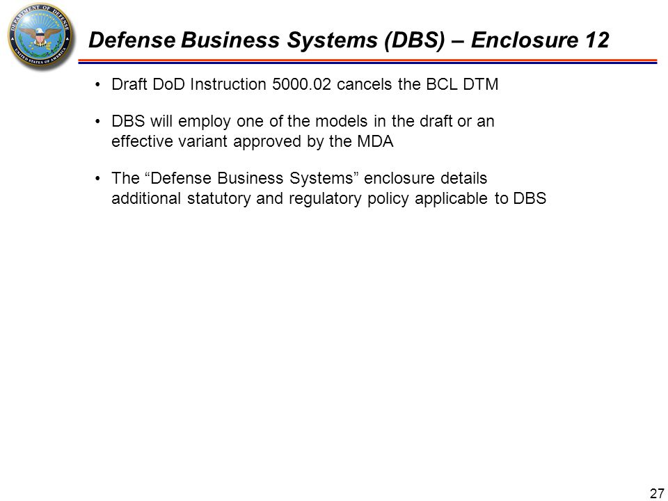 28 System Engineering – Enclosure 3 New Content −Development Planning −Systems Engineering Trade-Off Analyses −Technical Performance Measures and Metrics −Manufacturing and Producibility −Software −Program Protection −Reliability and Maintainability (R&M) −Open Systems Architectures −Insensitive Munitions −Design Reviews −Program Support Assessments (PSAs)