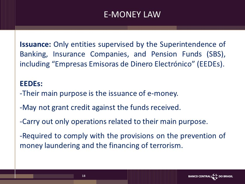 E-MONEY LAW Consumer protection - Trust fund. - Data protection. - Contracts Telco regulation