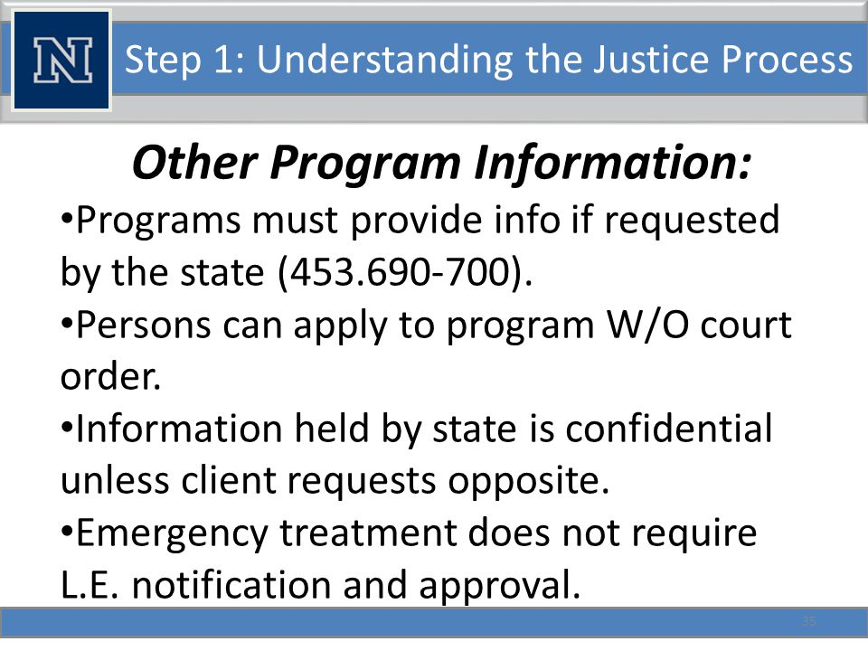 Step 1: Understanding the Justice Process Nevada Specifics: Defining Possession: Control or Dominion over substance, not ownership.