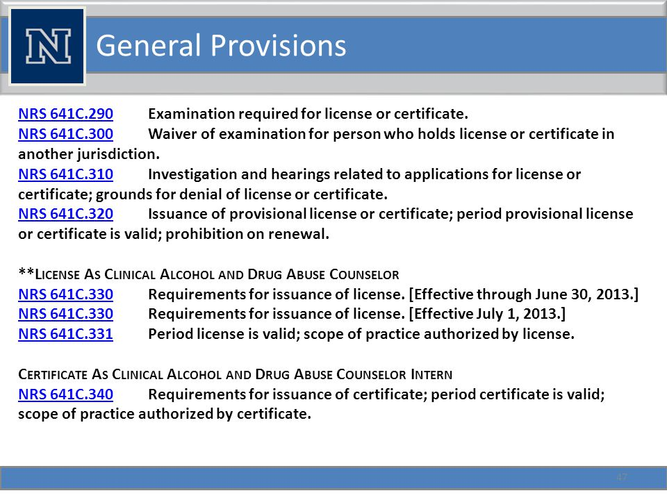 General Provisions 48 NRS 641C.330 Requirements for issuance of license.