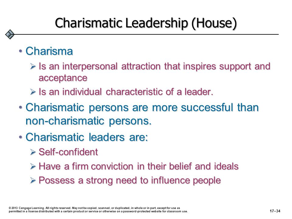 Related Approaches… (cont'd) Charismatic Leadership (cont'd)Charismatic Leadership (cont'd)  Charismatic leaders in organizations must be able to:  envision the future, set high expectations, and model behaviors consistent with expectations.