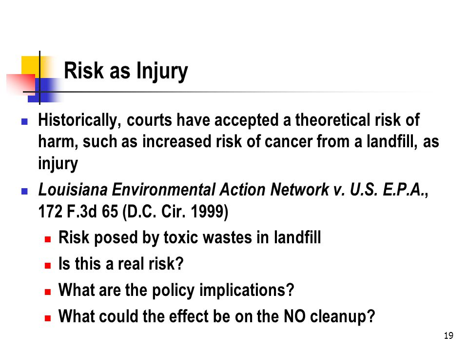 20 Rethinking Risk as Injury Must there be a substantial risk of injury, rather than just a theoretical risk of injury.